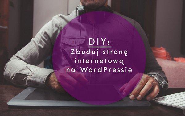 Zbuduj stronę internetową na WordPressie
